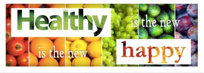 Healthy .... happy